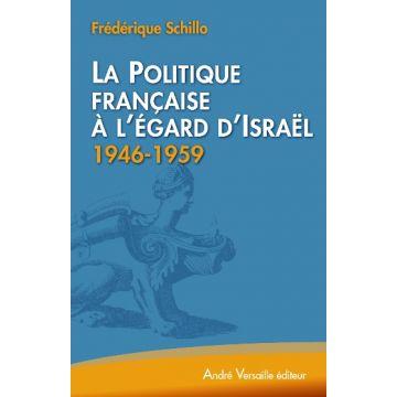la-politique-francaise-egard-israel